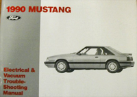 1990 Ford Mustang Electrical and Vacuum Troubleshooting Manual