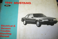 1991 Ford Mustang Electrical and Vacuum Troubleshooting Manual