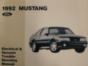 1992 Ford Mustang Factory Electrical & Vacuum Troubleshooting Manual