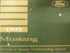 1993 Ford Mustang Electrical and Vacuum Troubleshooting Manual
