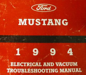 1994 Ford Mustang Electrical and Vacuum Troubleshooting Manual