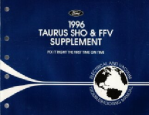 1996 Ford Taurus SHO & FFV Supplement: Electrical and Vacuum Troubleshooting Manual
