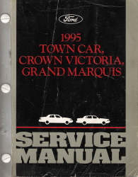 1995 Lincoln Town Car, Ford Crown Victoria, Mercury Grand Marquis Factory Service Manual