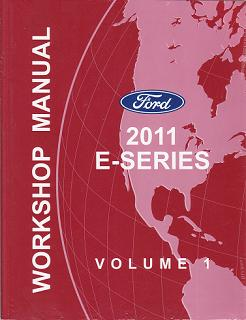 2011 Ford E-Series Factory Workshop Manual - 2 Volume Set