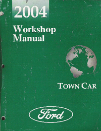 2004 Lincoln Town Car Workshop Manual