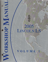 2005 Ford Lincoln LS Factory Workshop Manual 2 Volume Set