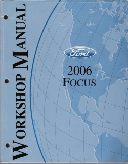 2006 Ford Focus Factory Repair Manual