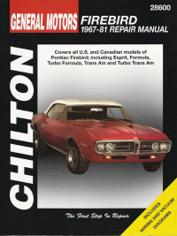 1967 - 1981 Pontiac Firebird, Chilton's Total Car Care Manual
