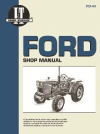 Ford I&T Tractor Service Manual FO-44