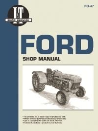 Ford I&T Tractor Service Manual FO-47