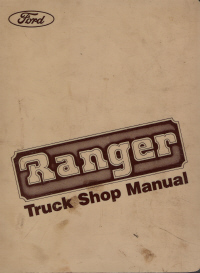 1984 Ford Ranger and Bronco II Truck Shop Manual
