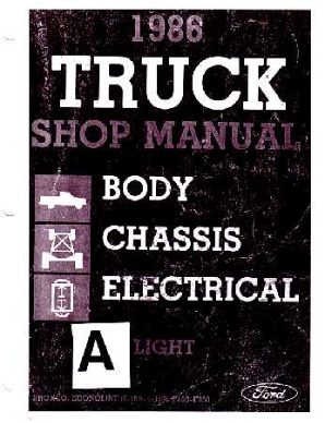 1986 Ford Truck: Bronco, F-Series & Econoline Shop Manual Volume A & B