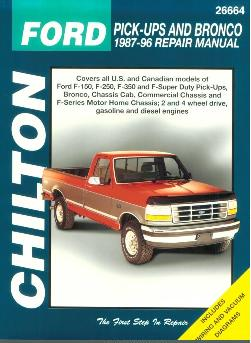 Vintage Edition 1987 - 1996 Ford F150 F250 F350 Super Duty Pick-Ups Bronco Chilton's Total Car Care Manual