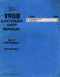 1988 Ford Car / Truck Pre-Delivery Shop Manual, All Vehicles- Volume F