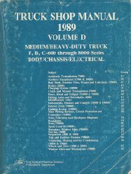 1989 Ford F, B, C, 600 Through 8000 Series Body, Chassis, Electrical Shop Manual - Volume D
