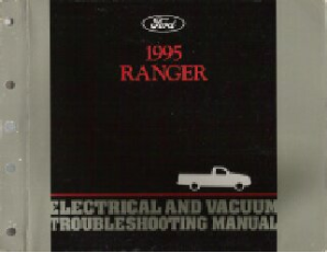 1995 Ford Ranger - Electrical and Vacuum Troubleshooting Manual