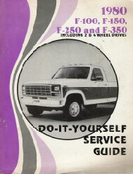 1980 Ford F100, F150, F250, F350,  2 & 4 Wheel Drive, Do-It-Yourself Service Guide