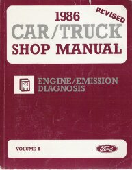 1986 Ford Car/Truck Factory Shop Manual Engine & Emission Diagnosis
