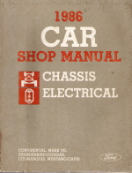 1986 Ford / Lincoln / Mercury Car Chassis and Electical Factory Shop Manual - 2 Volume Set