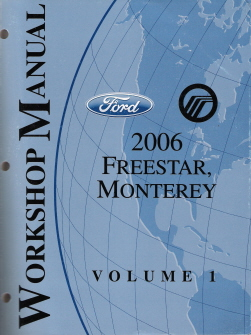2006 Ford Freestar & Monterey Factory Service Manual - 2 Volume Set
