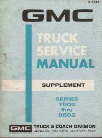 1971 GMC Series 7500 thru 9502 Truck Service Manual Supplement