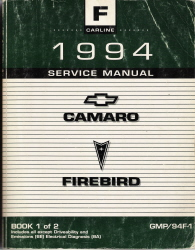 1994 Chevrolet Camaro & Pontiac Firebird Factory Service Manual - 2 Volume Set