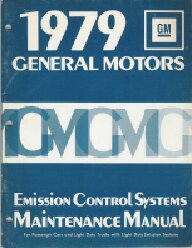 1979 GM Factory Emission Control Systems Maintenance Manual