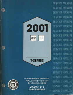 2001 Chevrolet / GMC T-Series Factory Service Manual