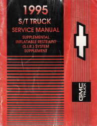 1995 GMC S/T Truck Supplemental Inflatable Restraint System Factory Manual Supplement