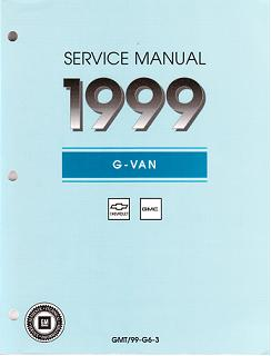1999 Chevrolet Express & GMC Savana (G Van) Service Manual - 4 Volume Set