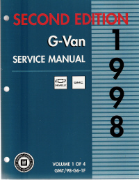 1998 Chevrolet Express & GMC Savana (G Van) Service Manual - 4 Volume Set,  Second Edition