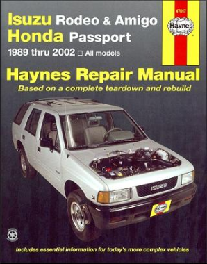 1989 - 2002 Isuzu Rodeo, Amigo and Honda Passport, Haynes Repair Manual