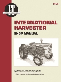 International Harvester I&T Tractor Service Manual IH-25