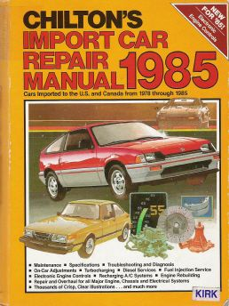 1978 - 1985 Chilton's Import Auto Repair Manual
