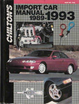 1989 - 1993 Chilton's Import Auto Repair Manual