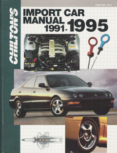 1991 - 1995 Chilton's Import Auto Repair Manual