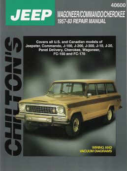 1957 - 1983 Jeep Wagoneer,  Commando & Cherokee Chilton's Total Car Care Manual