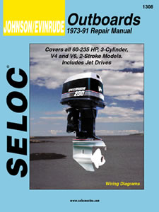 1973 - 1991 Johnson / Evinrude Outboards 3, 4 & 6 Cylinder, 2-Stroke Models Seloc Repair Manual