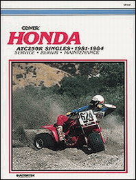 1981 - 1984 Honda ATC250R Clymer ATV Service, Repair, Maintenance Manual