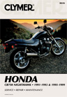 1991 - 1993 & 1995 - 1999 Honda CB750 Nighthawk Clymer Repair Manual