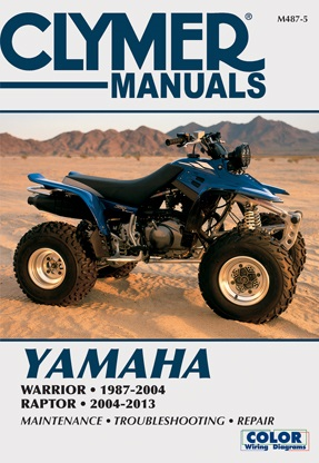 2004-2013 Yamaha YFM350S Raptor & 1987-2004 YFM350X Warrior Clymer ATV Service, Repair, Maintenance Manual