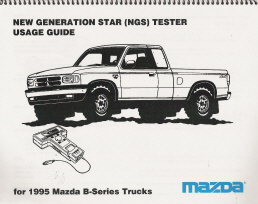 1995 Mazda B-Series Trucks: New Generation Star (NGS) Tester Usage Guide