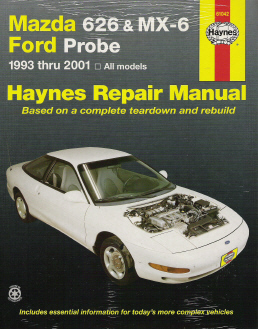 1993 - 2002 Mazda 626, MX-6 & Ford Probe, Haynes Repair Manual