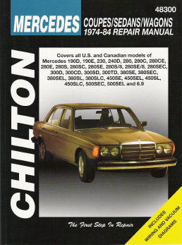 1974 - 1984 Mercedes Benz Coupes, Sedans & Wagons, Chilton's Total Car Care Manual