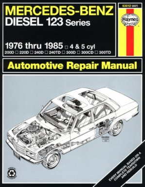 1976 - 1985  Mercedes-Benz Diesel 123 Series Haynes Repair Manual
