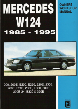 1985 - 1995 Mercedes-Benz W124 Chassis, E & CE Class Workshop Manual - Gasoline/Petrol Only