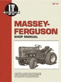 Massey-Ferguson I&T Tractor Service Manual MF-47