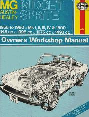 1958 - 1980 MG Midget  & Austin Healy Sprite Repair Manual