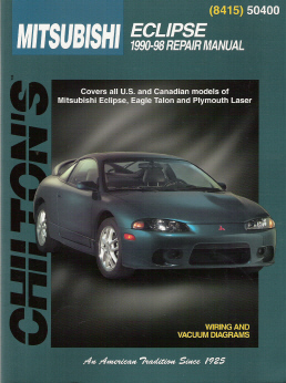 1990 - 1998 Mitsubishi Eclipse, Eagle Talon and Plymouth Laser Chilton's Total Car Care Manual