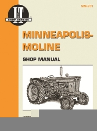 Minneapolis-Moline I&T Tractor Service Manual MM-201